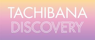 TACHIBANA DISCOVERY